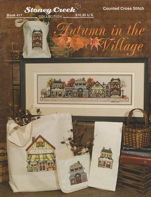 Autumn In The Village ~ Stoney Creek Collection