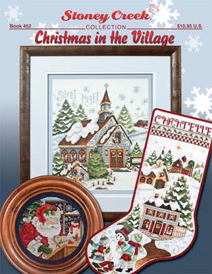 Christmas In The Village ~ Stoney Creek Collection