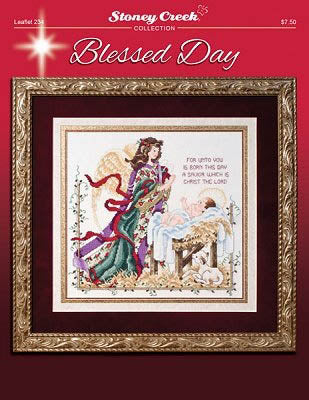 Blessed Day ~ Stoney Creek Collection