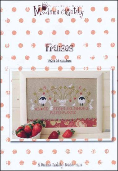 Fraises ~  Madame Chantilly