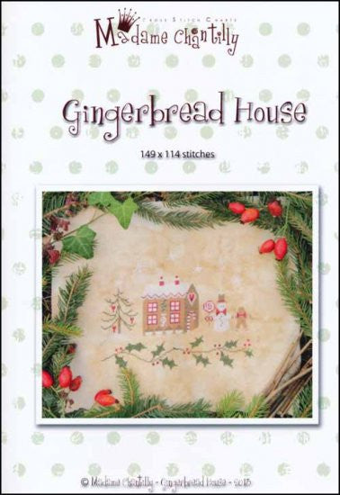 Gingerbread House ~  Madame Chantilly