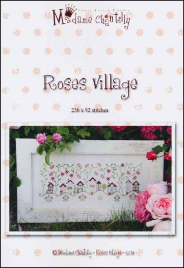 Roses Village ~  Madame Chantilly