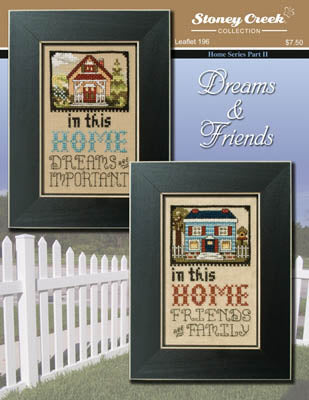 Dreams & Friends ~ Stoney Creek Collection