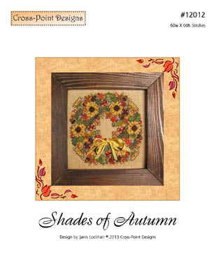 Shades Of Autumn ~  Cross-Point Designs