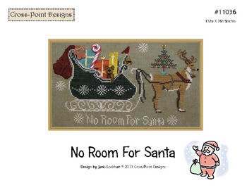 No Room For Santa ~  Cross-Point Designs