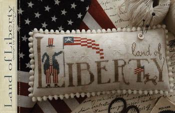 Land Of Liberty ~ With Thy Needle & Thread