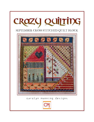 Crazy Quilting ~ September Block ~ Carolyn Manning Designs