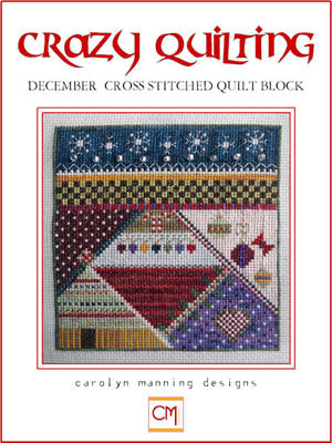 Crazy Quilting ~ December Block ~ Carolyn Manning Designs