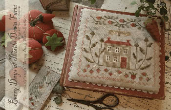 Berry Days At Thistle Down Farm ~ With Thy Needle & Thread
