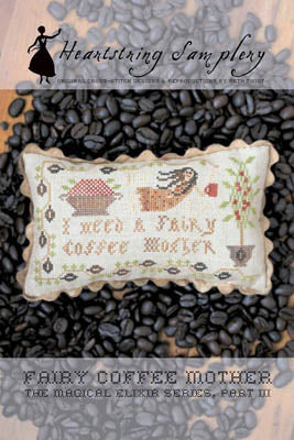 Fairy Coffee Mother ~ Heartstring Samplery