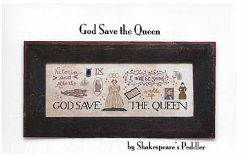 God Save The Queen ~ Shakespeare's Peddler