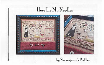 Here Lie My Needles ~ Shakespeare's Peddler