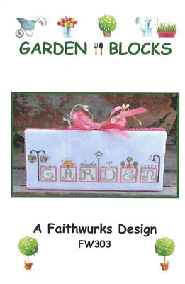Garden Blocks ~ Faithwurks