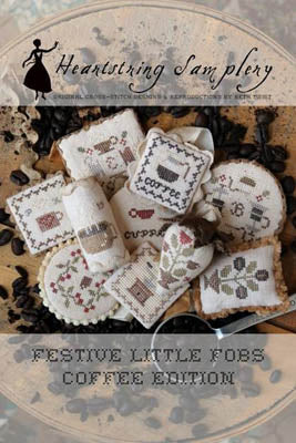 Festive Little Fobs 12 - Coffee Edition ~ Heartstring Samplery