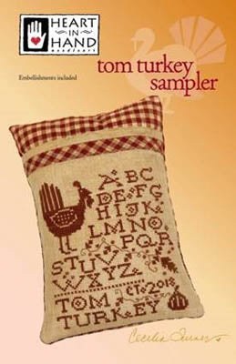 Tom Turkey Sampler (W/emb) ~ Heart In Hand
