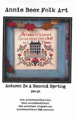 Autumn Is A Second Spring ~ Annie Beez Folk Art