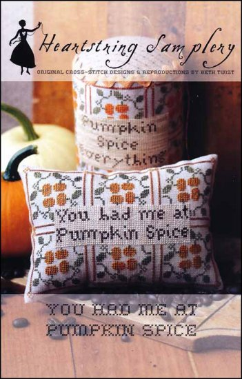 You Had Me At Pumpkin Spice ~ Heartstring Samplery
