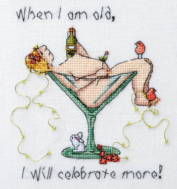 When I Am Old I Will CelebrateMore ~ MarNic Designs
