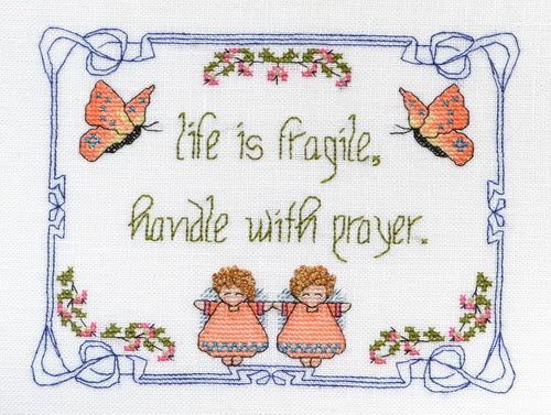 Life Is Fragile - Handle WithPrayer ~ MarNic Designs