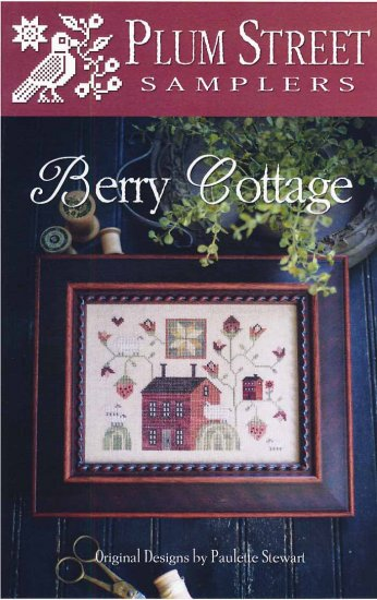 Berry Cottage ~ Plum Street Samplers