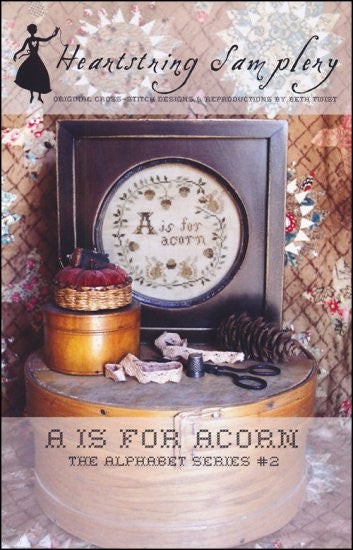 A Is For Acorn ~ Heartstring Samplery