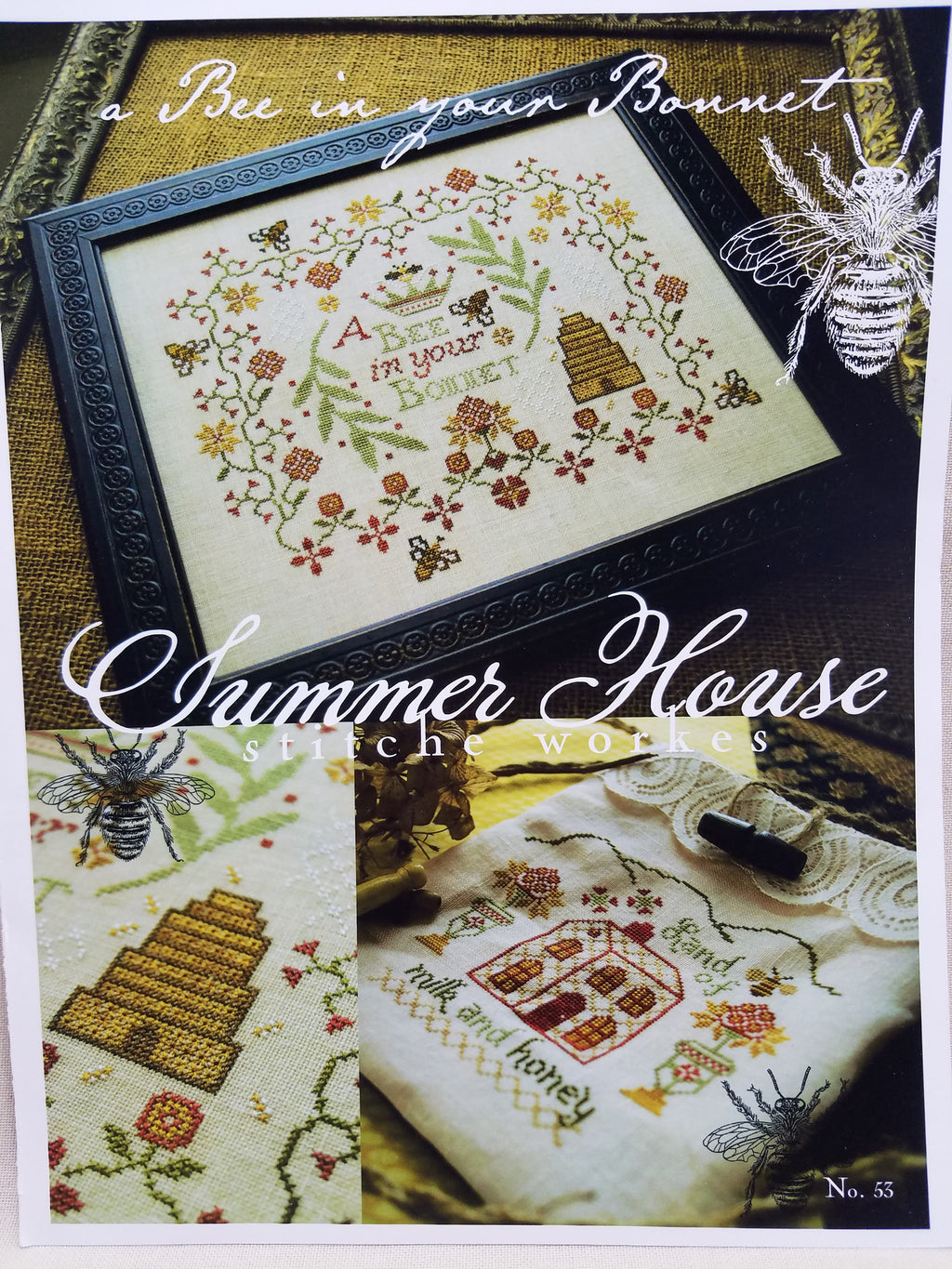 BEE IN YOUR BONNET ~  Summer House Stitche Workes