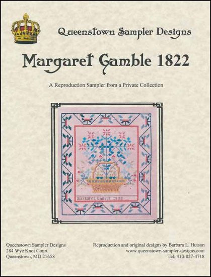 Margaret Gamble 1822 ~ Queenstown Sampler Designs