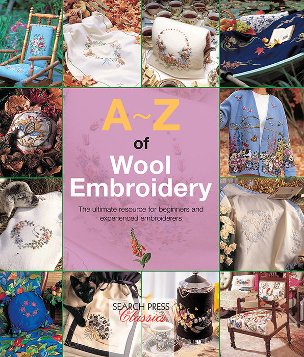 A-Z of Wool Embroidery ~ Inspirations Magazine