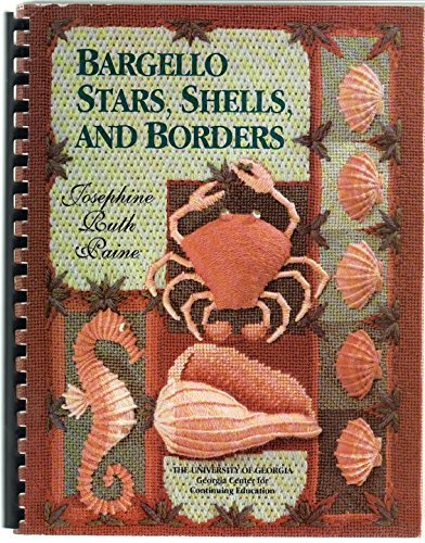 Bargello, Stars, Shells & Borders ~ Paine, Josephine Ruth