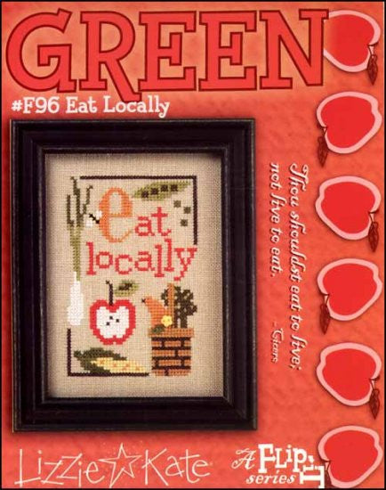 Green Flip It: Eat Locally ~ Lizzie Kate