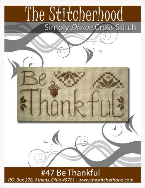 Be Thankful  ~ The Stitcherhood