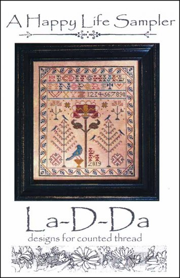 A Happy Life Sampler ~ La-D-Da