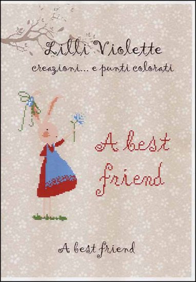 A Best Friend ~ Lilli Violette