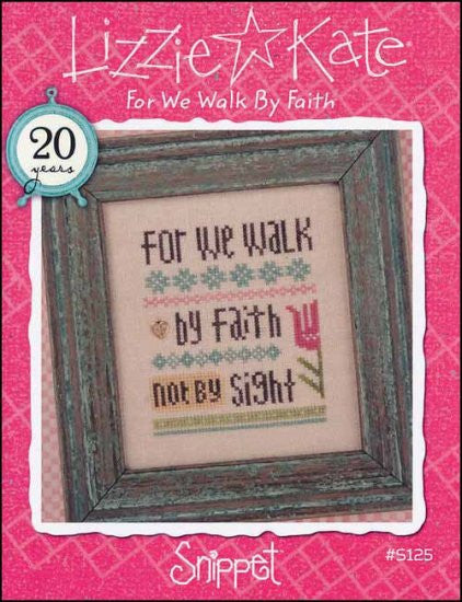 Snippet: For We Walk By Faith