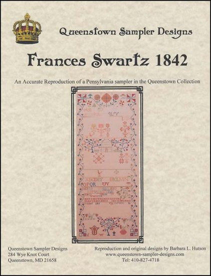 Frances Swartz 1842 ~ Queenstown Sampler Designs