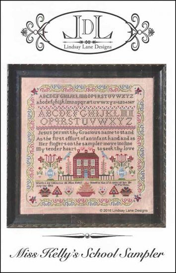 Miss Kelly's School Sampler ~ Lindsay Lane Designs