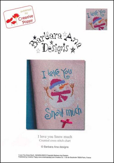 I Love You Snow Much ~ Barbara Ana Designs