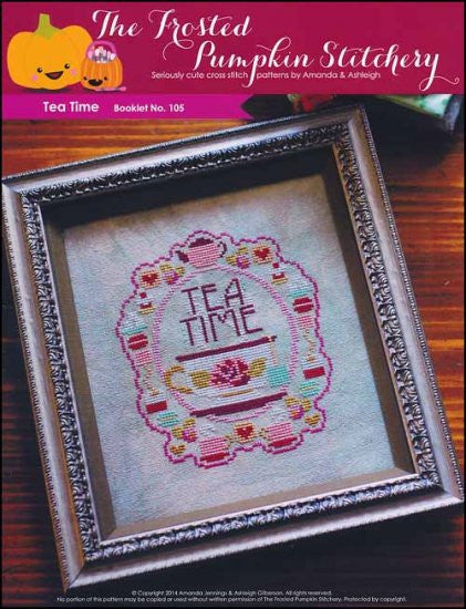 Tea Time ~  The Frosted Pumpkin Stitchery