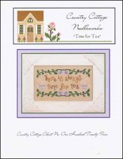 Time for Tea ~ Country Cottage Needleworks