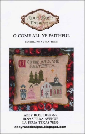 O Come All Ye Faithful ~ Abby Rose Designs