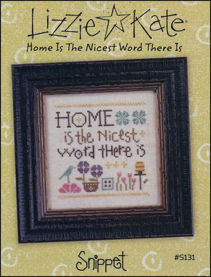 Snippet: Home Is The Nicest Word There Is