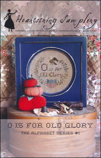 O Is For Old Glory ~ Heartstring Samplery