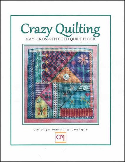 Crazy Quilting: May Block