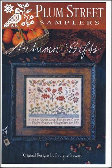 Autumn Gifts ~ Plum Street Samplers