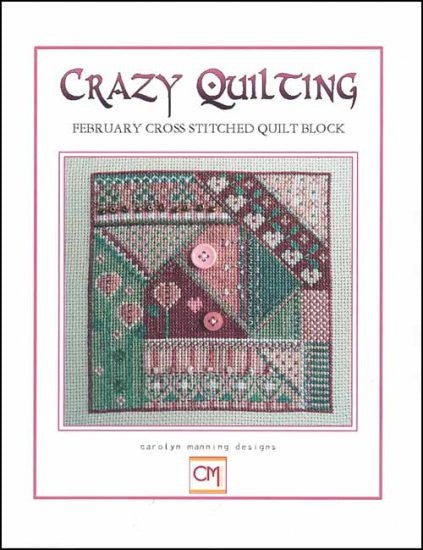 Crazy Quilting ~ February Block ~ Carolyn Manning Designs