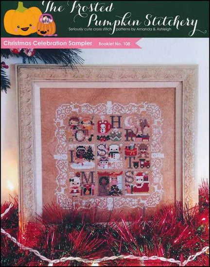 Christmas Celebration Sampler ~  The Frosted Pumpkin Stitchery