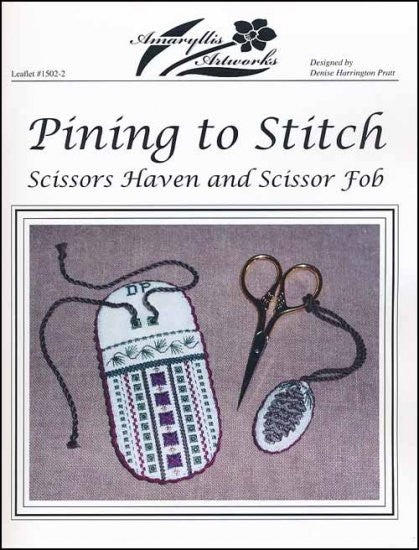 PINING TO STITCH: SCISSORS HAVEN AND SCISSORS FOB ~ Amaryllis Artworks
