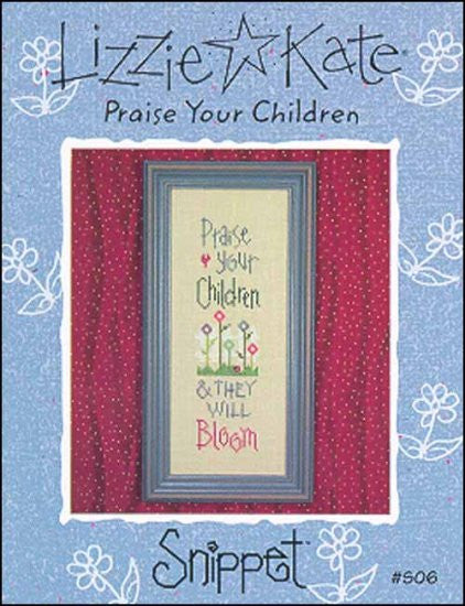 Snippet: Praise Your Children
