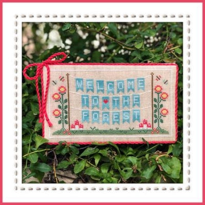 Welcome To The Forest 1 - Forest Banner ~ Country Cottage Needleworks