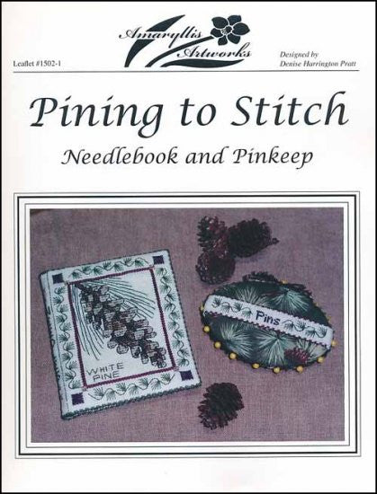 PINING TO STITCH: NEEDLEBOOK AND PINKEEP ~ Amaryllis Artworks